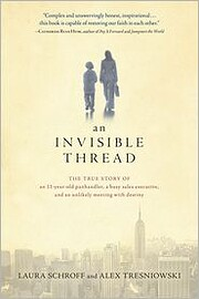 An Invisible Thread: The True Story of an…