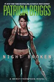 Night Broken (A Mercy Thompson Novel) by…