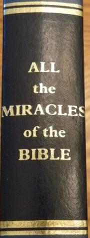 All the Miracles of the Bible de Herbert…