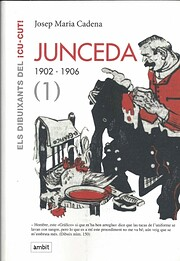 Junceda, 1902-1906 (1) av Josep Maria Cadena