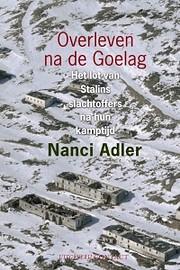 Overleven na de Goelag. por Nanci Adler