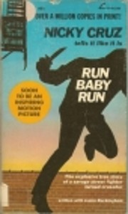 Run Baby Run de Nicky Cruz