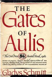 The Gates of Aulis door Gladys Schmitt