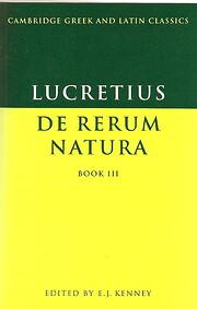 Lucretius: De Rerum Natura Book 3 (Cambridge…