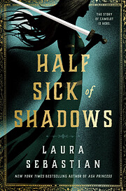 Half Sick of Shadows de Laura Sebastian