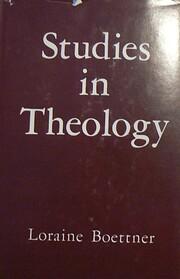 Studies in Theology av Lorraine Boettner