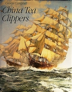 China Tea Clippers by George Frederick…