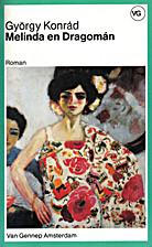 Melinda en Dragomán by György Konrad