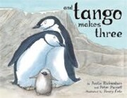 And Tango Makes Three de Justin Richardson