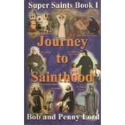 Journey to Sainthood: Founders, Confessors &…