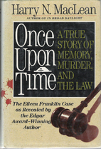 Once Upon a Time: A True Story of Memory,…