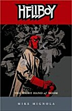 Hellboy: The Right Hand of Doom by Mike…