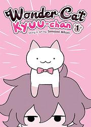 Wonder Cat Kyuu-chan Vol. 1 (Wonder Cat…
