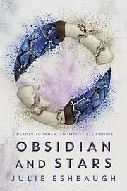Obsidian and Stars – tekijä: Julie…