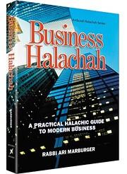 Business Halachah: A Practical Halachic…