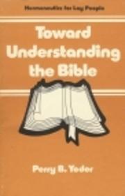 Toward Understanding the Bible av Perry…