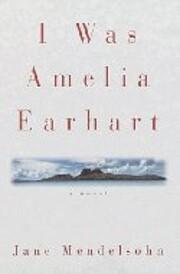 I Was Amelia Earhart – tekijä: Jane…