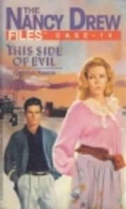 This Side of Evil (Nancy Drew Files, No 14)…