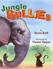 Jungle Bullies de Steven Kroll