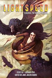 Lightspeed Magazine, Issue 56 (January 2015)…