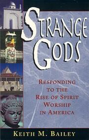 Strange Gods: Responding to the Rise of…
