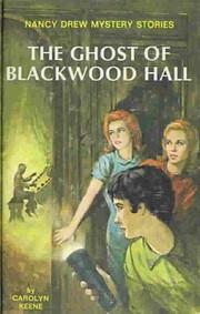 The Ghost of Blackwood Hall (Nancy Drew…
