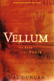 Vellum: The Book of All Hours de Hal Duncan