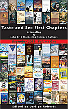 Taste and See, A Sampling of First Chapters…