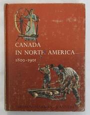 Canada in North America, 1800-1901 af George…