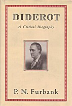 Diderot: A Critical Biography by P.N.…