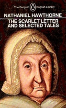 The Scarlet Letter and Selected Tales…