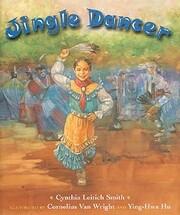 Jingle Dancer de Cynthia L Smith