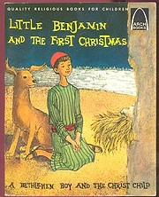 Little Benjamin and the First Christmas…