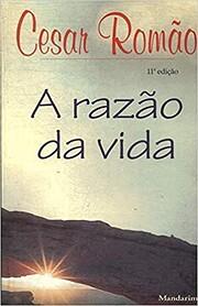 A Razao Da Vida af Cesar Romao