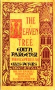 The Heaven Tree af Edith Pargeter