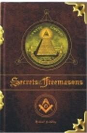 Secrets Of The Freemasons av Michael Bradley