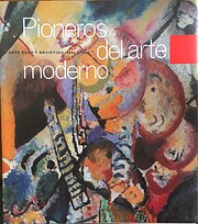 Pioneros del arte moderno: arte ruso y…