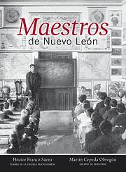 Maestros en Nuevo León de Héctor Franco