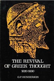 The revival of Greek thought, 1620-1830 –…