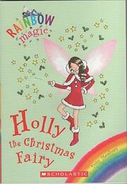 Holly the Christmas Fairy (Rainbow Magic…