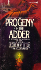 Progeny of the Adder by Leslie H. Whitten