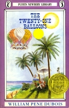 The Twenty-One Balloons by William Pène du…