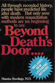 Beyond Death's Door de Maurice Rawlings