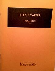 Triple Duo de Elliott Carter