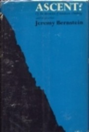 Ascent: The Invention of Mountain Climbing…