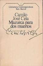 Mazurka for Two Dead Men by Camilo José…