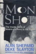 Moon Shot: The Inside Story of America's…
