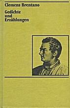Gedichte und Erzählungen by Clemens…