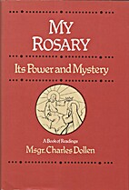 My Rosary by Charles Dollen