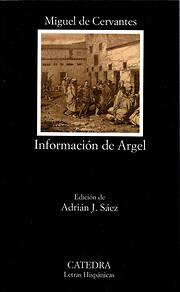 Información de Argel de Miguel de Cervantes
